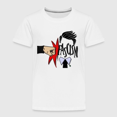 RIGHT IN THE FASCISM - Toddler Premium T-Shirt
