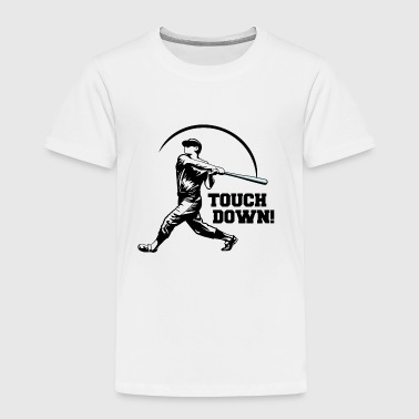 Touch Down - Toddler Premium T-Shirt