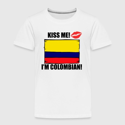 Kiss Me I'm Colombian - Toddler Premium T-Shirt