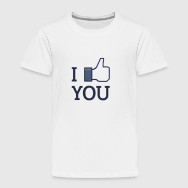 I LIKE YOU - Toddler Premium T-Shirt