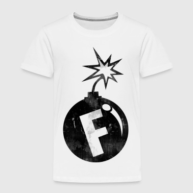f bomb - Toddler Premium T-Shirt
