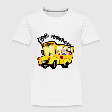 Back To School - Toddler Premium T-Shirt
