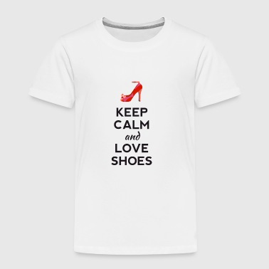 keep calm love shoes highheels pink red ladies - Toddler Premium T-Shirt