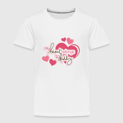My heart belongs to my daddy - Toddler Premium T-Shirt