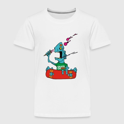 Skate Or Die cartoon - Toddler Premium T-Shirt