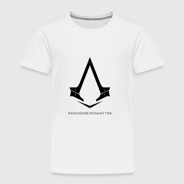 Assassin Lives Matter Syndicate - Toddler Premium T-Shirt