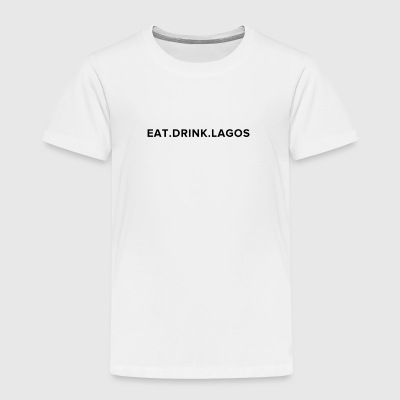 Eat.Drink.Lagos Logo Shirt - Toddler Premium T-Shirt