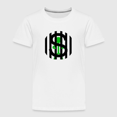 $ PRISON - Toddler Premium T-Shirt