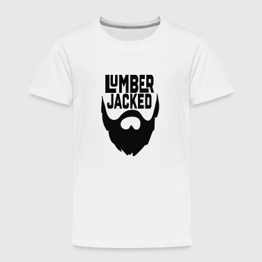 Lumber Jacked - Toddler Premium T-Shirt