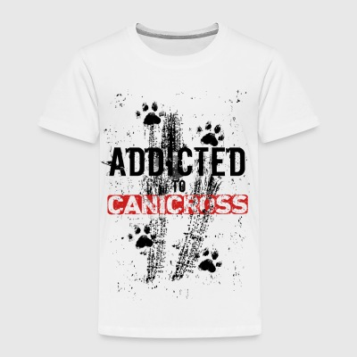 Addicted to CANICROSS - Toddler Premium T-Shirt
