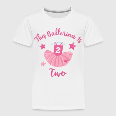 Ballerina 2nd Birthday - Toddler Premium T-Shirt