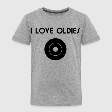 I Love Oldies - Toddler Premium T-Shirt