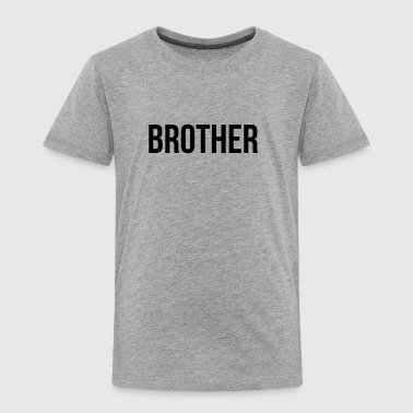 FATHER MOTHER SON DAUGHTER BROTHER SISTER FAMILY - Toddler Premium T-Shirt