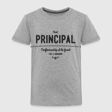 best principal - craftsmanship at its finest - Toddler Premium T-Shirt