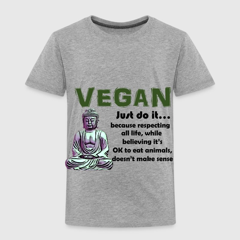 VEGAN JUST DO IT - Toddler Premium T-Shirt