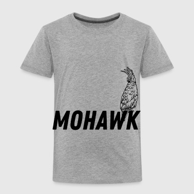 Mohawk - Toddler Premium T-Shirt