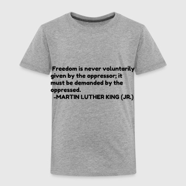 freedom - Toddler Premium T-Shirt
