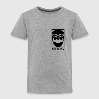 F-Society Mr Robot fsociety - Toddler Premium T-Shirt