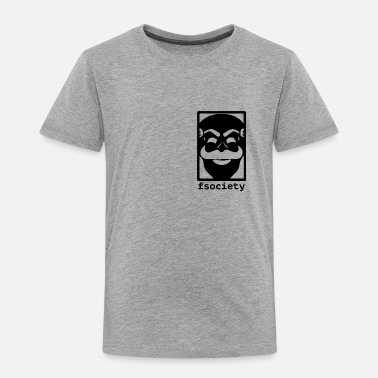 Anonymous F-Society Mr Robot fsociety - Toddler Premium T-Shirt