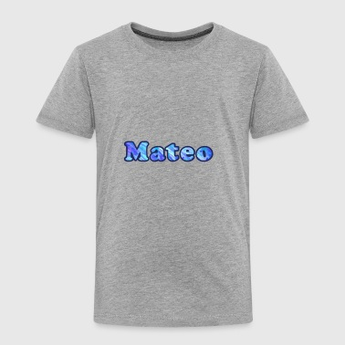 Mateo - Toddler Premium T-Shirt