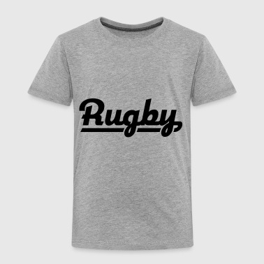 Rugby Rugby - Toddler Premium T-Shirt
