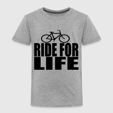 ride for life top - Toddler Premium T-Shirt