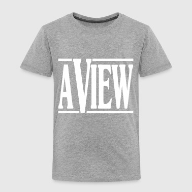 A View - Toddler Premium T-Shirt