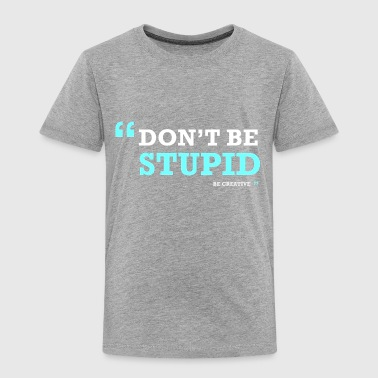 quotes - Toddler Premium T-Shirt