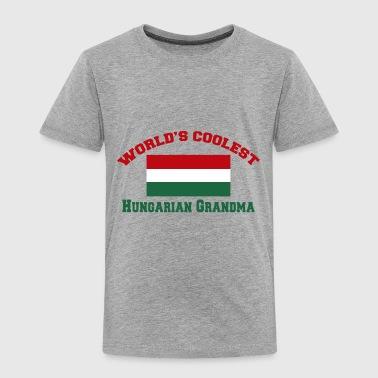 World's Coolest Hungarian Grandma - Toddler Premium T-Shirt