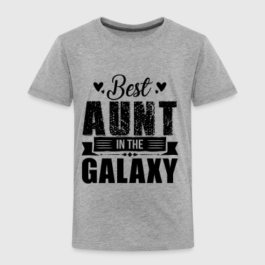 Best Aunt In The Galaxy Shirt - Toddler Premium T-Shirt