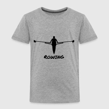 Rowing, Rower - Toddler Premium T-Shirt