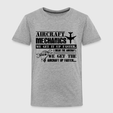 Funny Mechanic Funny Aircraft Mechanic Shirt - Toddler Premium T-Shirt