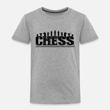 Chess Chess Shirt - Chess T shirt - Toddler Premium T-Shirt