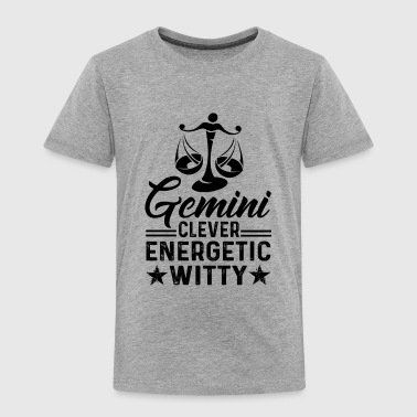 Witty Gemini Clever Energetic Witty Shirt - Toddler Premium T-Shirt