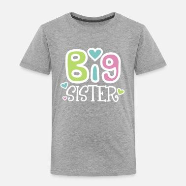 51cc69d74 Big Sister 2 Premium T-Shirt - Toddler Premium T-Shirt