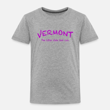 State VERMONT CAN - Toddler Premium T-Shirt