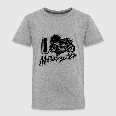 I Love Motocycles Shirt - Toddler Premium T-Shirt