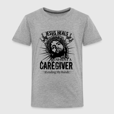 Caregiver Shirt - I'm Just A Caregiver T shirt - Toddler Premium T-Shirt