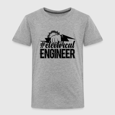 Electrical Engineer Hastag Shirt - Toddler Premium T-Shirt