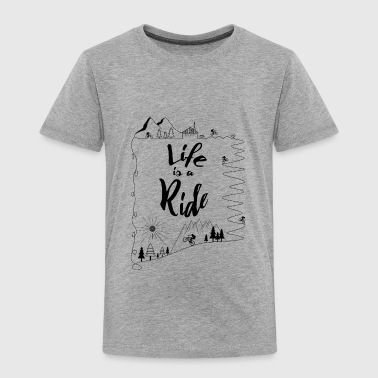 Kid Cycling cycling mountain bike kids Life is a Ride - Toddler Premium T-Shirt