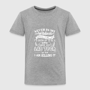 Super Sexy Lab Tech Shirt - Toddler Premium T-Shirt