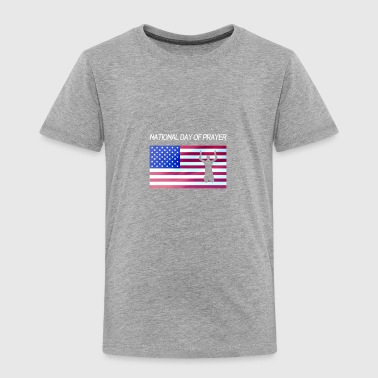 Apparel for National Day Of Prayer National Day Of - Toddler Premium T-Shirt