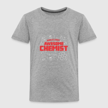 WORLDS MOST AWESOME CHEMIST rot - Toddler Premium T-Shirt