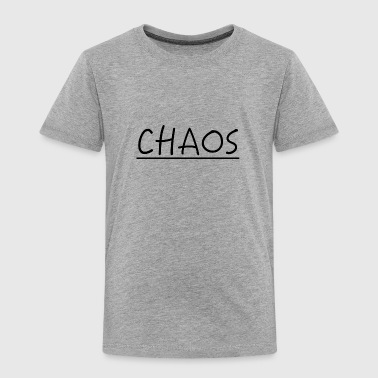 CHAOS - Toddler Premium T-Shirt
