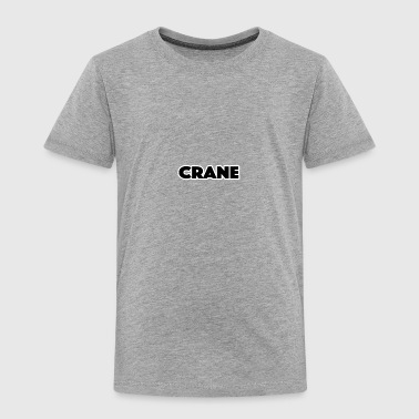 crane - Toddler Premium T-Shirt