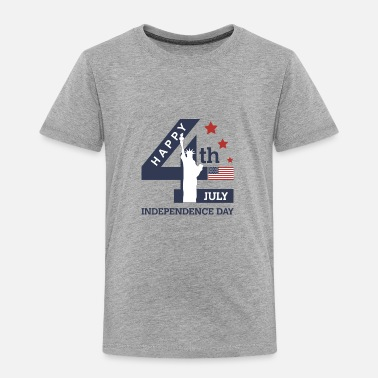 July 4th of July - Happy Independence Day - Toddler Premium T-Shirt