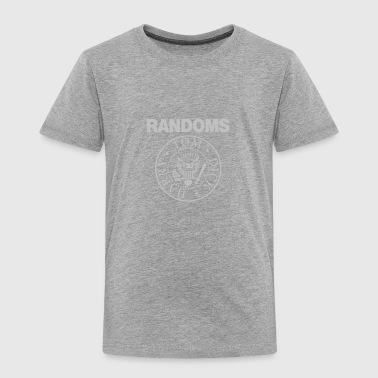 Randoms - Toddler Premium T-Shirt