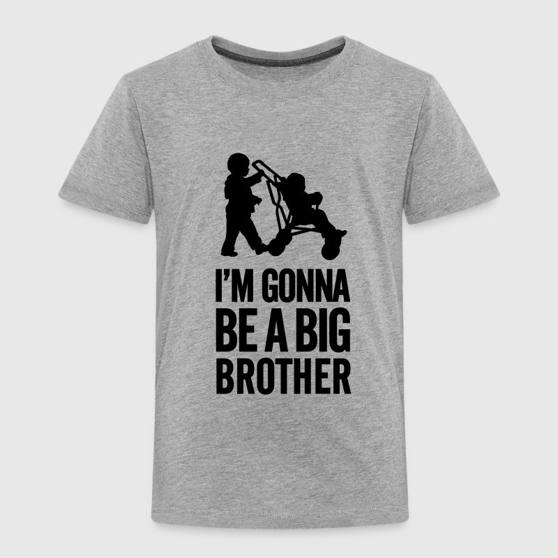 I'm gonna be a big brother baby car - Toddler Premium T-Shirt
