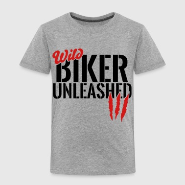 wild biker unleashed - Toddler Premium T-Shirt