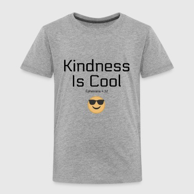 Kindness Kindness Is Cool - Toddler Premium T-Shirt